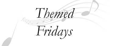 Themed Fridays with Live Music
